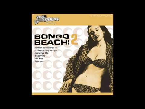 Club Montepulciano - Bongo Beach 2 - (Full Album Playlist)