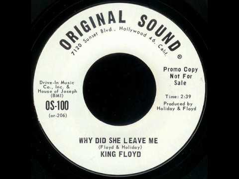 King Floyd: Why Did She Leave Me