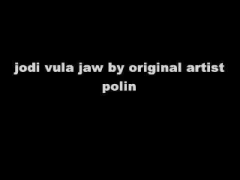 jodi vula jaw by original artist polin