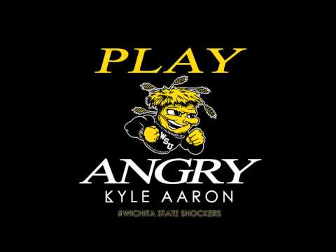 Kyle Aaron - Play Angry Wichita State Basketball