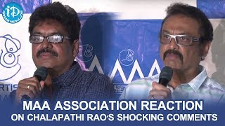 Maa Association Reaction On Chalapathi Rao