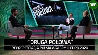 Druga połowa. Reprezentacja Polski walczy o Euro 2020