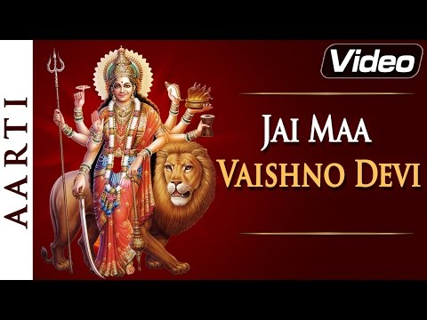 Jai Maa Vaishno Devi | Vaishno Devi Aarti in Hindi with Lyrics | Bhakti Songs