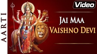 Jai Maa Vaishno Devi - Popular Aarti in Hindi with Lyrics
