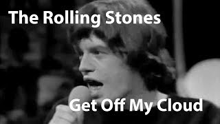 The Rolling Stones - Get Off Of My Cloud (1965) [Restored]