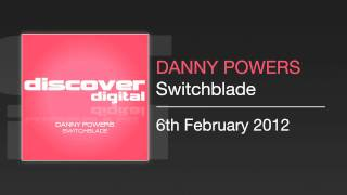 Danny Powers - Switchblade (Estigma Remix)