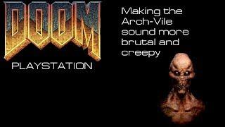 PSX Doom Arch-Vile sounds EDITED [Mod?]