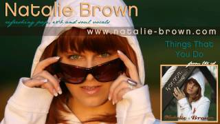 Watch Natalie Brown Things That You Do video