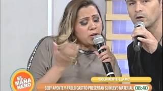 BEBY APONTE Y PABLO CASTRO