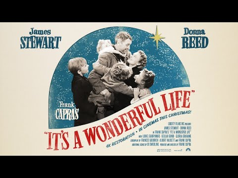 It's A Wonderful Life Official 2012 Re-Release Trailer
