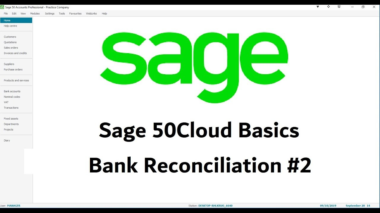 Sage 50Cloud - Bank Reconciliation - Lesson 2