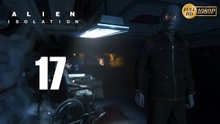 Alien Isolation Español Parte 17 Gameplay Walkthrough Capitulo 17 Buscando a Samuels PC XboxOne PS4