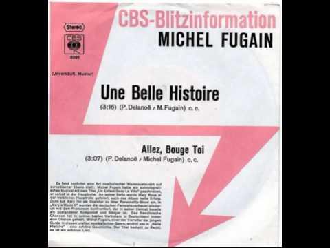 """""""Michel Fugain– Une Belle Histoire"""" 1972"""