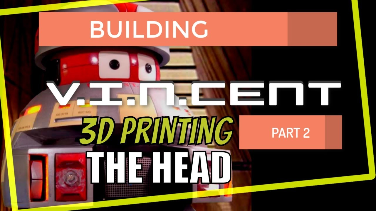Building V.I.N.CENT From Disney The Black Hole 3d Printing the Head (Part 2)