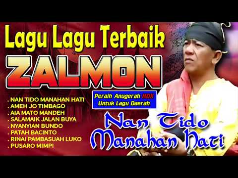 Zalmon - Nan Tido Manahan Hati | Peraih Anugerah HDX AWARD Lagu Lagu Daerah