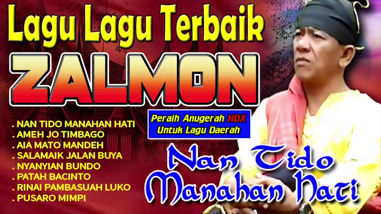 Download Zalmon - Nan Tido Manahan Hati   Peraih Anugerah HDX AWARD Lagu Lagu Daerah