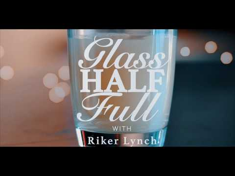 Glass Half Full with Riker Lynch