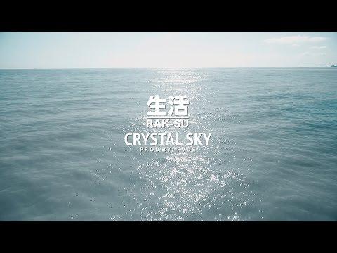 Rak-Su - Crystal Sky (Prod FVDE)