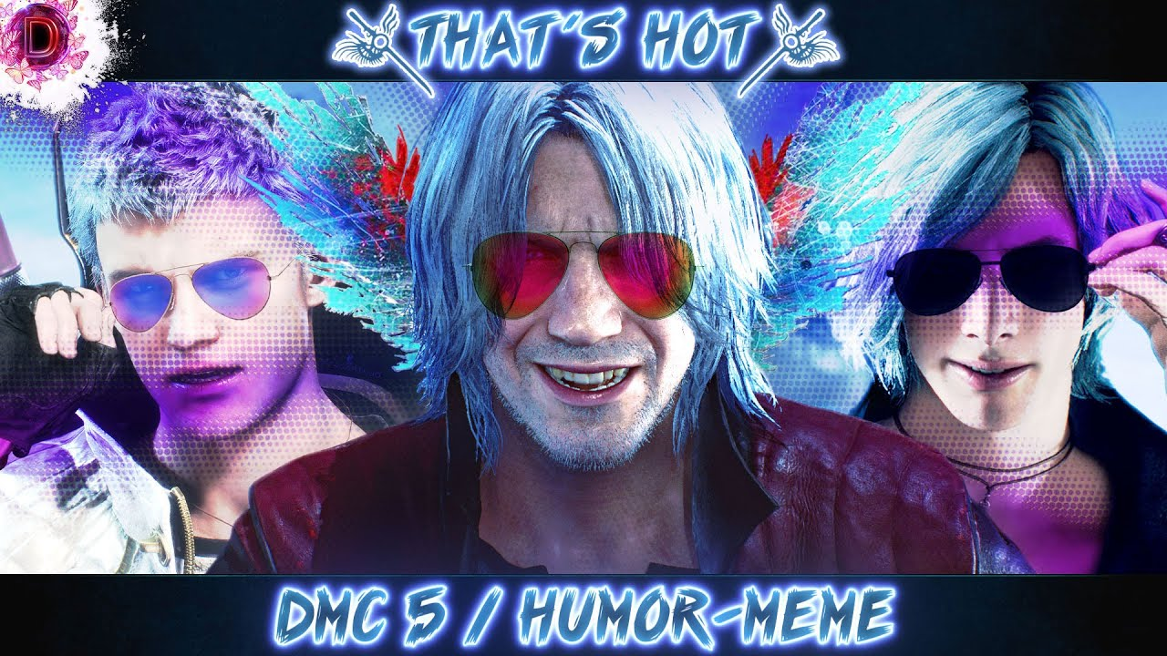 2008 Dante Vs 2017 Dante Devil May Cry Know Your Meme