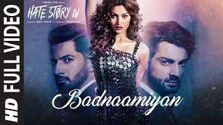 "Presenting full video song 'badnaamiyan' from the bollywood movie hate story 4. sad love sung by ""armaan malik"", composed ""baman-chand"" and l..."