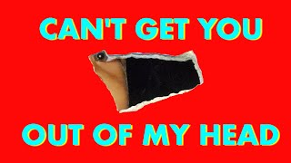 Can't Get You Out of My Head - YouTube