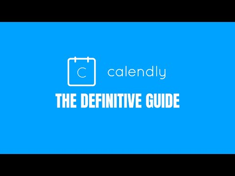 calendly-tutorial-2020:-scheduling-appointments-using-calendly-step-by-step-calendly-review