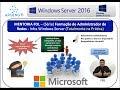 🔴 26-Mentoria FOL Microsoft - (Formação Adm. Redes Infra) - Tudo Segurança do AD Teoria-Prática