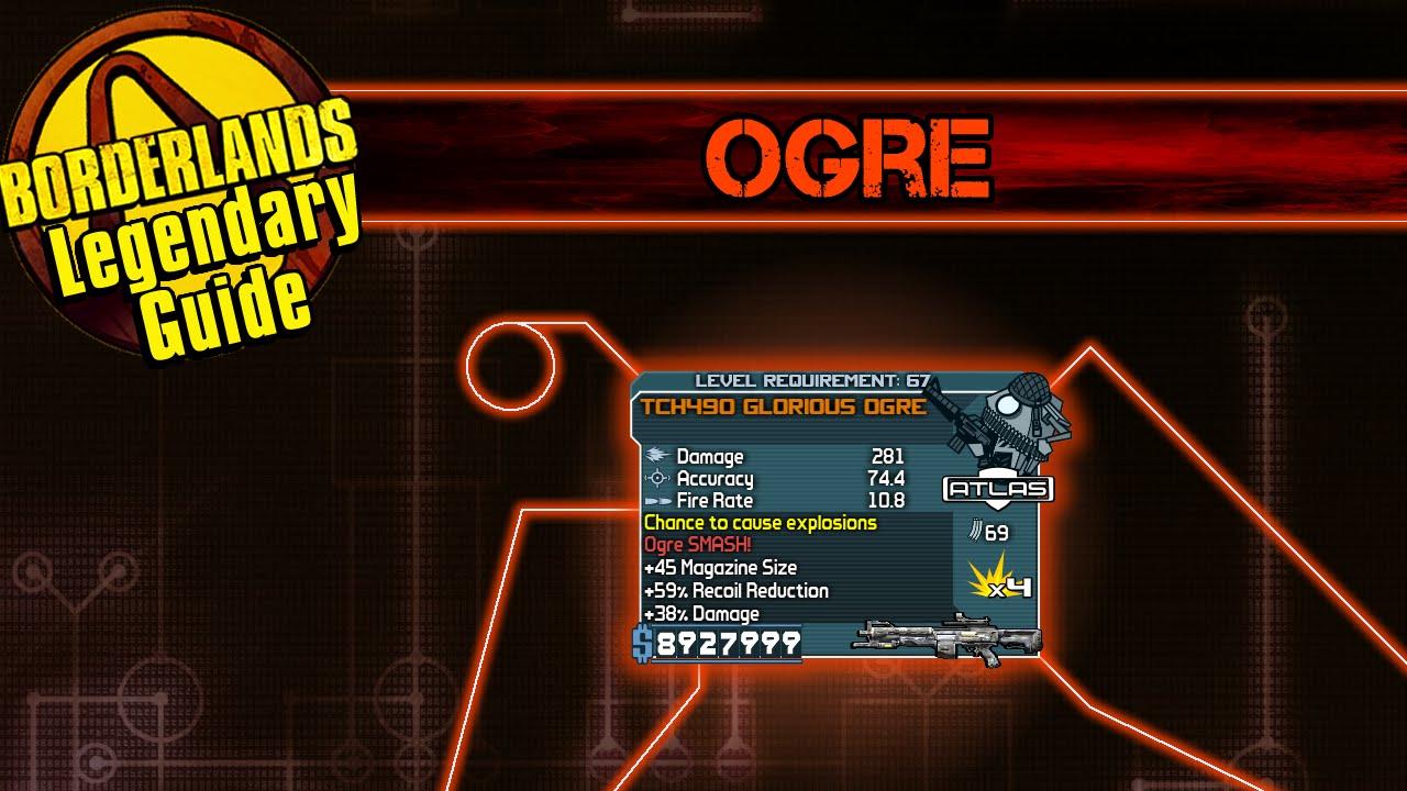 Borderlands: *Ogre* Legendary Weapon Guide