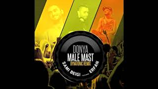 Sami Beigi & Erfan - Donya Maleh Maast (Dynatonic Remix)