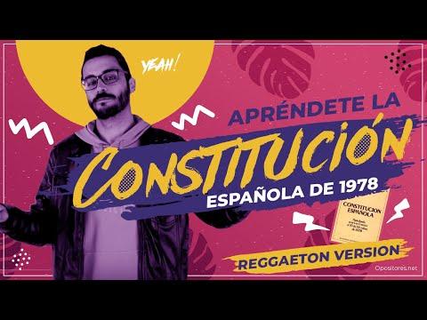 la-canciÓn-de-la-constituciÓn-espaÑola-de-1978-(reggaetón)---opositores.net