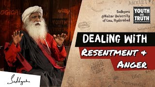 Dealing With Resentment & Anger – Sadhguru