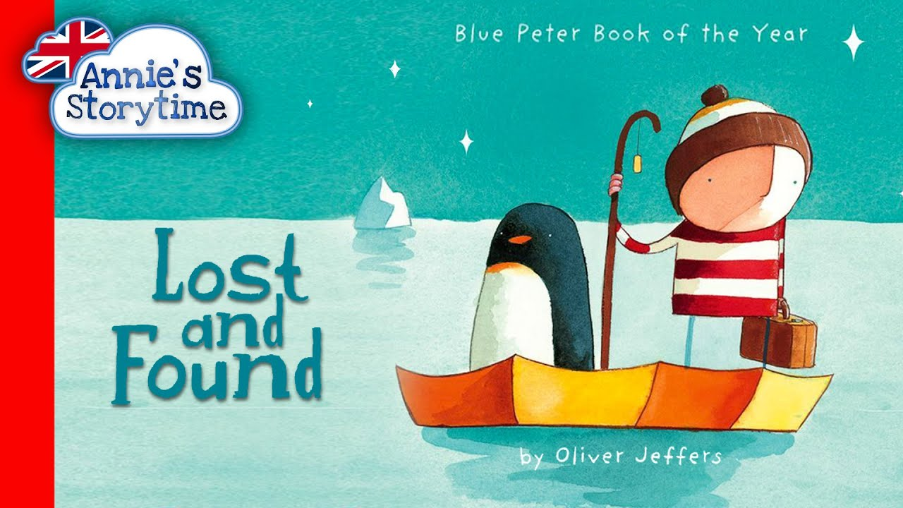 Lost And Found By Oliver Jeffers I Read Aloud Youtube
