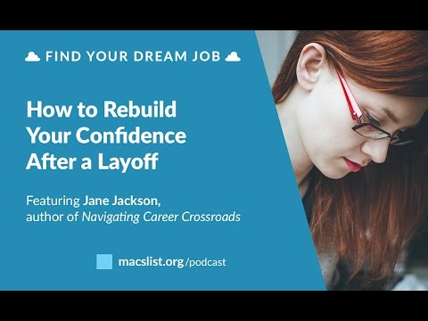 Ep. 083: How to Rebuild Your Confidence After a Layoff, with Jane Jackson