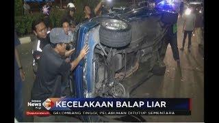 Balap Liar di Jaksel, Satu Mobil Terbalik Akibat Pengemudi Diduga Mabuk - SIP 20/07