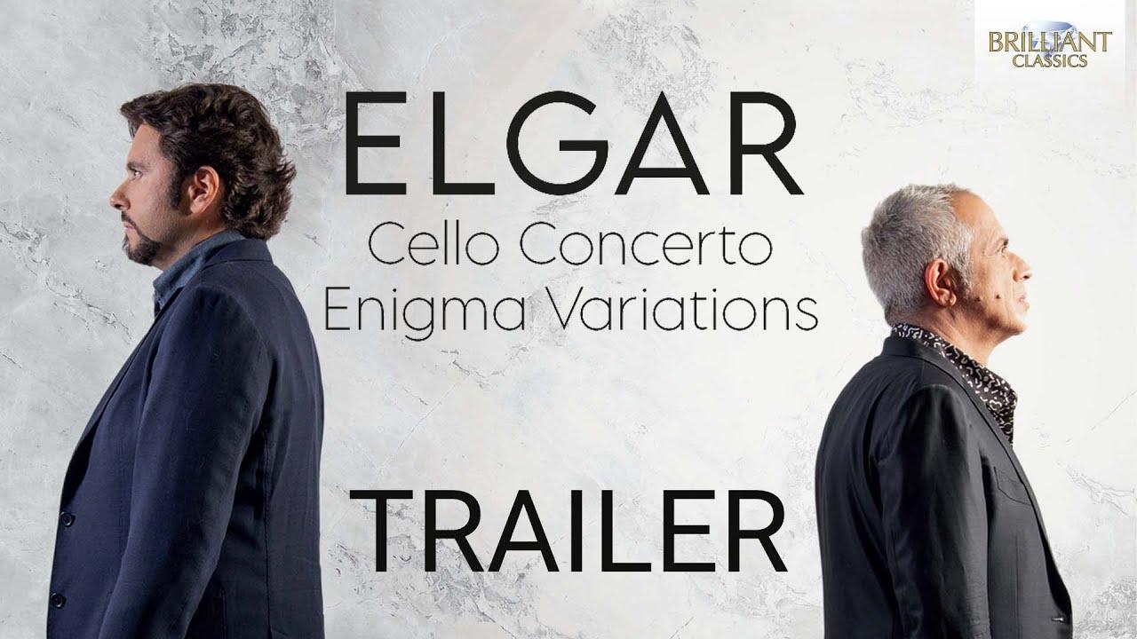 Trailer Elgar Cello Concerto Enigma Variations