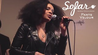 Pants Velour - Got to Lose | Sofar NYC