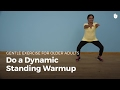 Learn a Dynamic Warm Up | Exercise for Older Adults