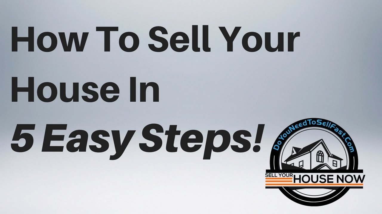 Sell My House In 5 Easy Steps | DoYouNeedToSellFast.com