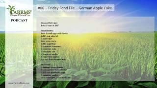 #06 - Friday Food File - German Apple Cake