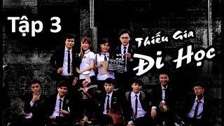 Thiếu Gia Đi Học Tập 3 - Trương Thế Nhân, Phim ngắn hay nhất 2019 | NguyenHau Production