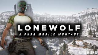 LONEWOLF : A PUBG MOBILE MONTAGE