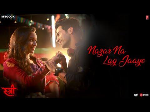 nazar-na-lag-jaaye-video-song-|-stree-|-rajkummar-rao,-shraddha-kapoor-|-ash-king-&-sachin-jigar
