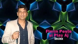 FLORIN PESTE SI PLAY AJ - VECINA