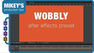 New After Effects Preset: Wobbly