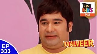 Baal Veer - बालवीर - Episode 333 - The Chocolate Land