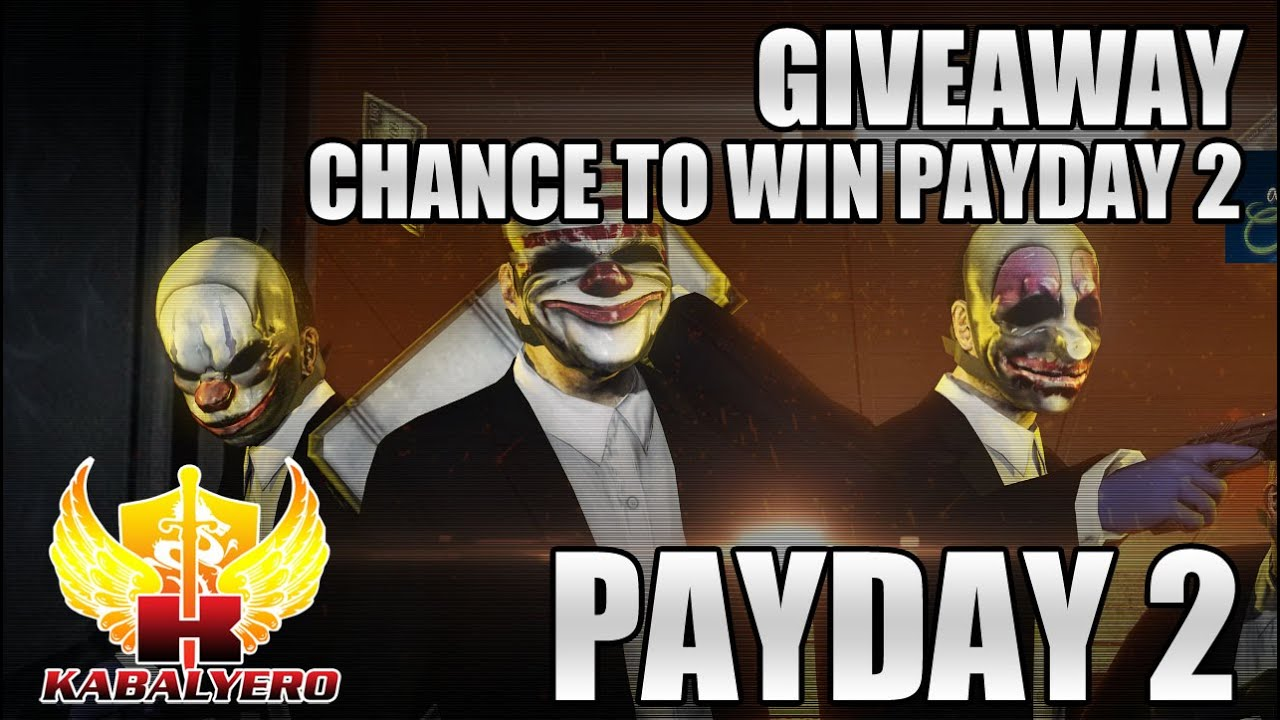 PayDay 2 Contest