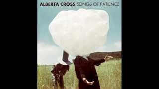 Alberta Cross -  Bonfires