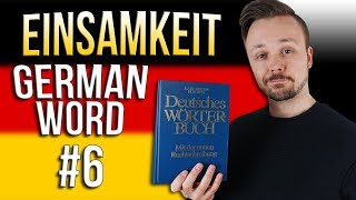 Learn German A.1 🇩🇪 Word Of The Day: die Einsamkeit | Episode 06 | Get Germanized