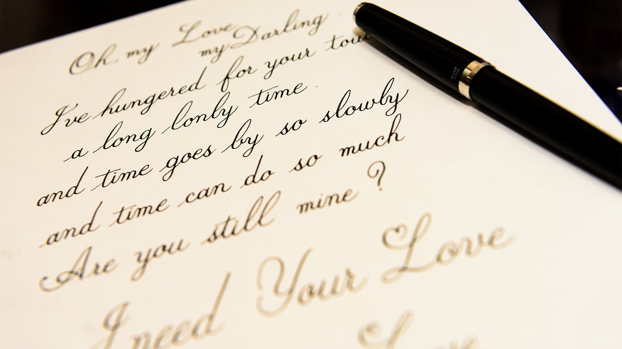 Unchained melody calligraphy fountain pen youtube Ballpoint pen calligraphy