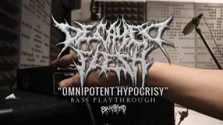 DECAYED FLESH - OMNIPOTENT HYPOCRISY | BASS PLAYTHROUGH | BRUTAL MIND | 2020